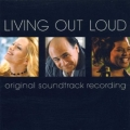 Living Out Loud - soundtrack